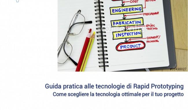 (Italiano) Scarica la nostra guida sui segreti della prototipazione rapida